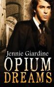 Opium Dreams