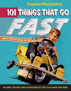 101 Things That Go Fast