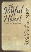 The Joyful Heart Daily Meditations