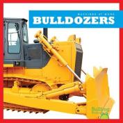 Bulldozers (Machines at Work