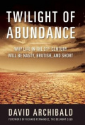 The Twilight of Abundance