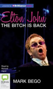 Elton John: The Bitch Is Back [Audio]