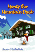 Monty the Mountain Duck