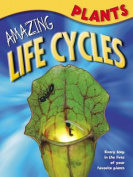 Plants (Amazing Life Cycles)