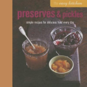 The Preserves & Pickles