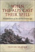 When the Alps Cast Their Spell