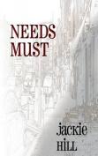 Needs Must