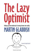 The Lazy Optimist