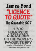James Bond - Licence to Quote