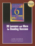 Super 6 Comprehension Strategies