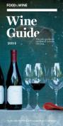 Food & Wine  : Wine Guide 2014