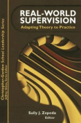 Real World Supervision