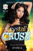 Crystal's Crush