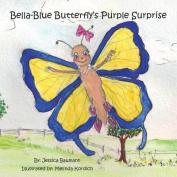Bella-Blue Butterfly's Purple Surprise