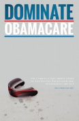 Dominate Obamacare