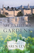 My Father's Gardens