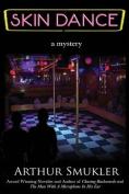 Skin Dance, a Mystery
