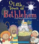 O Little Town of Bethlehem [Board Book]