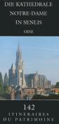 Die Kathedrale Notre-Dame in Senlis [GER]