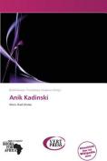 Anik Kadinski [GER]