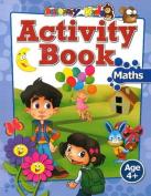 Activity Book: Maths Age 4+