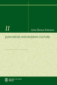 Jaan Kross and Russian Culture