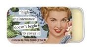 high maintenance doesn't begin to cover it crème de la crème brulee Lip Balm