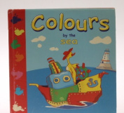Colours by the Sea [Hardback]
