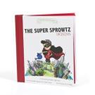 Super Sprowtz The Super Sprowtz Origins Board Book