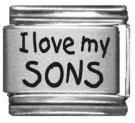 I Love My Sons Laser Italian Charm