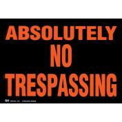 "Duro Brite Signs 29cm X8""-Absolutely No Trespass"