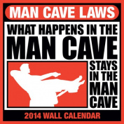 Man Cave Laws 2014 Wall Calendar