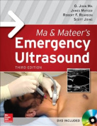 Ma and Mateer's Emergency Ultrasound, Third Edition