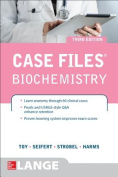 Case Files Biochemistry 3/E