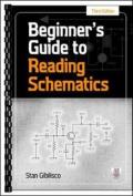 Beginner's Guide to Reading Schematics, Third Edition