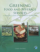 Greening Food and Beverage Services with Answer Sheets