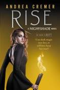 Rise (Nightshade (Quality))