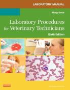 Laboratory Manual for Laboratory Procedures for Veterinary Technicians