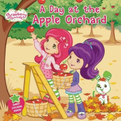 A Day at the Apple Orchard (Strawberry Shortcake