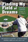 Finding My Field of Dreams
