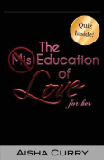 The Miseducation of Love