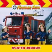 Fireman Sam Mountain Emergency [Board book]