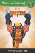 This Is Wolverine Level 1 Reader