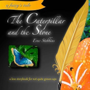 The Caterpillar and the Stone