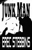 Junk Man: A Novella