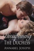 Disciplining the Duchess
