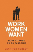 Work Women Want