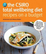 The CSIRO Total Wellbeing Diet - Recipes on a Budget