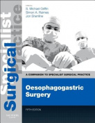 Oesophagogastric Surgery - Print and E-Book