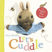 Peter Rabbit Let's Cuddle [Board book]